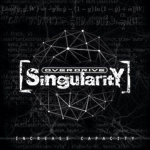 Overdrive Singularity