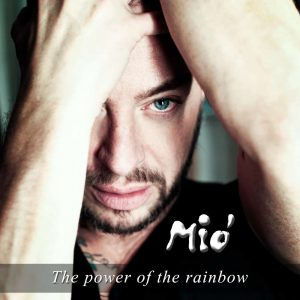 cover mon ami mio the power of the rainbow